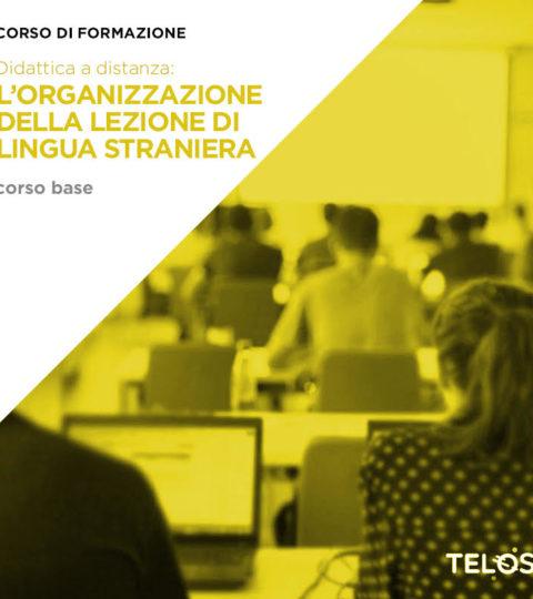 04/04/2020 – Didattica A Distanza: L'organizzazione Della Lezione Di Lingua – Corso Base