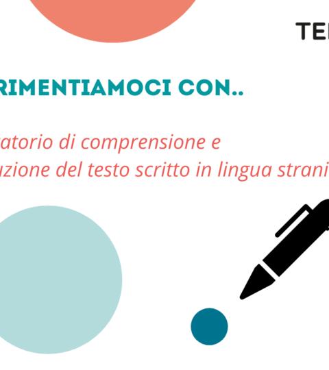 8/05/2021 – Laboratorio Di Comprensione E Produzione Del Testo Scritto In Lingua Straniera