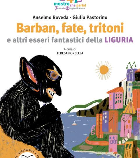 Barban, Fate, Tritoni E Altri Esseri Fantastici Della Liguria